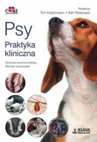Psy. Praktyka kliniczna - Tim Hutchinson - okładka książki