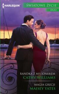 Randka z milionerem  Magia Grecji. - okładka książki