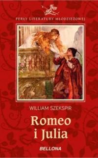 Romeo i Julia. Seria: Perły literatury - okładka książki