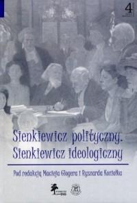 Sienkiewicz polityczny. Sienkiewicz - okładka książki