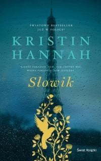 Słowik - Kristin Hannah - okładka książki