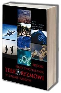 Środki przeciwdziałania terroryzmowi w prawie karnym - okładka książki
