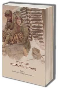 Syberyjskie przestrzenie intymne - okładka książki