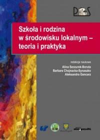 Szkoła i rodzina w środowisku lokalnym-teoria - okładka książki