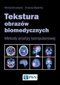 Tekstura obrazów biomedycznych. - okładka książki
