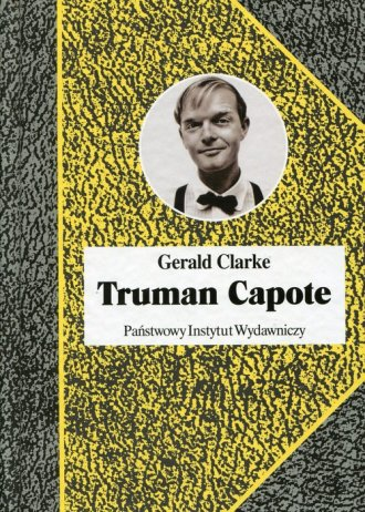 Truman Capote. Biografia - okładka książki