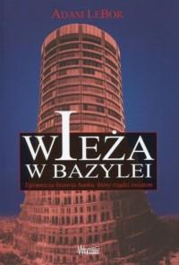 Wieża w Bazylei. Tajemnicza historia - okładka książki