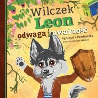 Wilczek Leon - odwaga i uważność - okładka książki