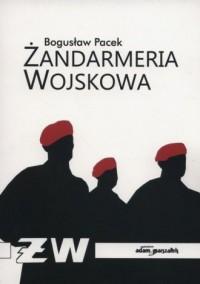Żandarmeria wojskowa - Bogusław - okładka książki