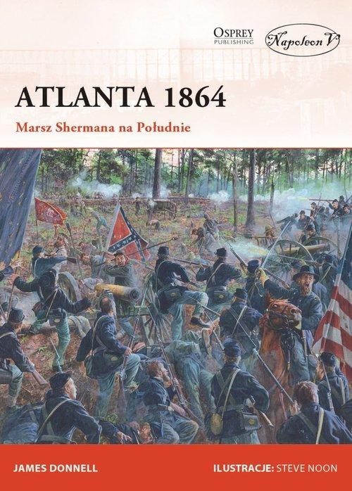 Atlanta 1864. Marsz Shermana na - okładka książki