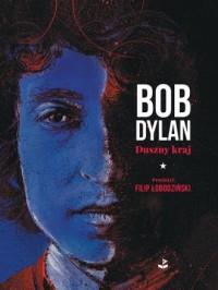 Duszny kraj - Bob Dylan - okładka książki