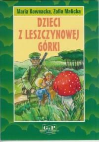 Dzieci z Leszczynowej Górki - okładka książki