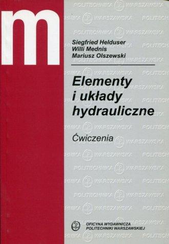 Elementy i układy hydrauliczne. - okładka książki