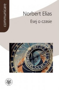 Esej o czasie. Communicare - Norbert - okładka książki
