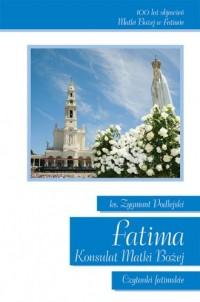 Fatima. Konsulat Matki Bożej. Czytanki - okładka książki