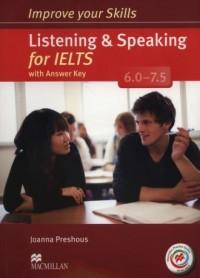 Improve your Skills for IELTS 6.0-7.5 Listening&Speaking Książka ucznia z kluczem + Macmillan Practice Online (+ CD) - okładka podręcznika