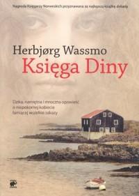 Księga Diny. Trylogia Diny. Tom 1 - okładka książki