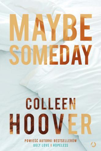 Maybe someday - okładka książki