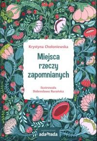Miejsca rzeczy zapomnianych - Krystyna - okładka książki