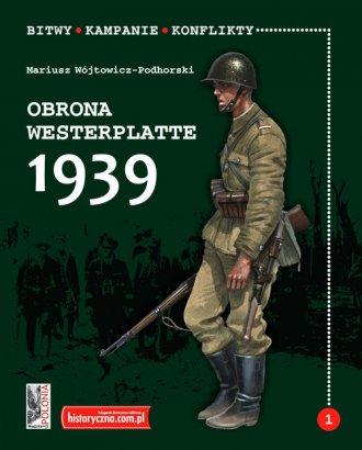 Obrona Westerplatte 1939. Seria: - okładka książki