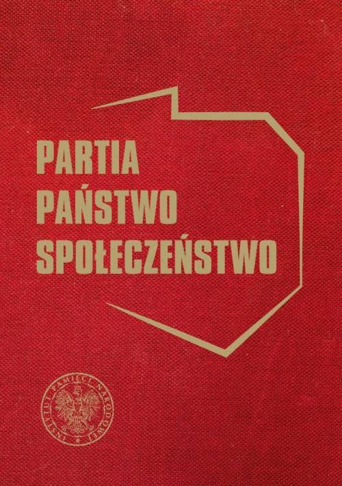 Partia. Państwo. Społeczeństwo - okładka książki