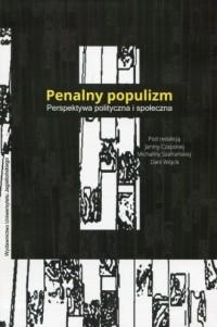 Penalny populizm. Perspektywa polityczna i społeczna - okładka książki