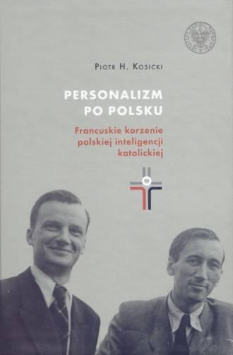 Personalizm po polsku. Francuskie - okładka książki