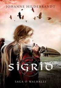 Saga o Walhalli 1 Sigrid - okładka książki