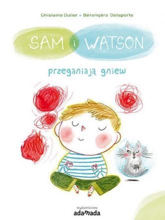 Sam i Watson przeganiają gniew - okładka książki