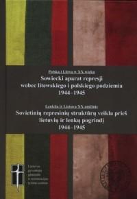 Sowiecki aparat represji wobec - okładka książki