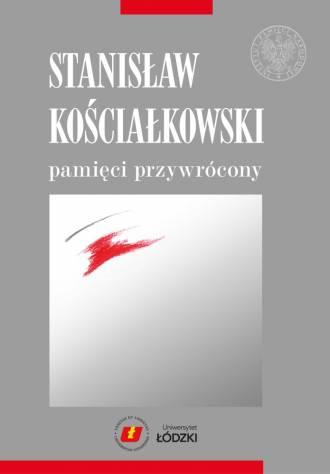 Stanisław Kościałkowski pamięci - okładka książki