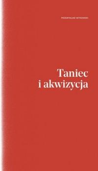 Taniec i akwizycja - okładka książki
