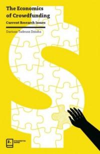 The Economics of Crowdfunding. Current Research Issues - okładka książki