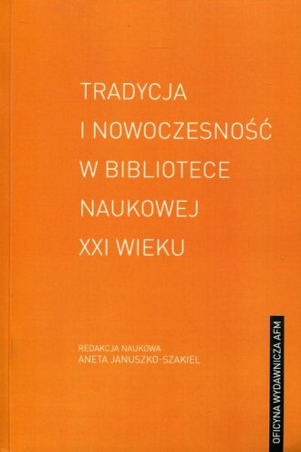 Tradycja i nowoczesność w bibliotece - okładka książki