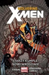 Wolverine and the X-Men. Starzy kumple, nowi wrogowie. Tom 4 - okładka książki
