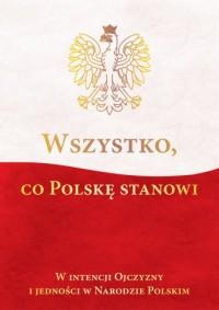 Wszystko, co Polskę stanowi - okładka książki