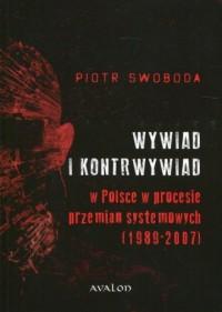 Wywiad i kontrwywiad w Polsce w procesie przemian systemowych (1989-2007) - okładka książki