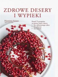 Zdrowe desery i wypieki - okładka książki