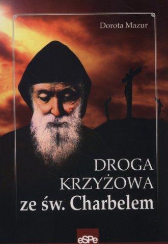 Droga krzyżowa ze św Charbelem - okładka książki