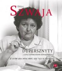 Dupersznyty czyli zapiski stanu Szwajowego/SOL - okładka książki