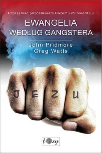 Ewangelia według gangstera - okładka książki