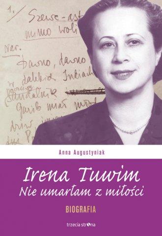 Irena Tuwim. Nie umarłam z miłości - okładka książki