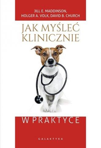 Jak myśleć klinicznie w praktyce - okładka książki