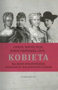 Kobieta na ziemi wschowskiej i - okładka książki