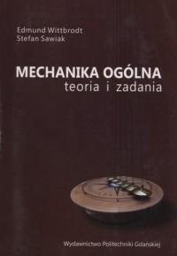Mechanika ogólna. Teoria i zadania - okładka książki