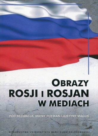 Obrazy Rosji i Rosjan w mediach - okładka książki