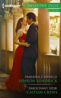 Pamiątka z Wenecji / Zakochany szejk. Seria: Światowe Życie Duo - okładka książki