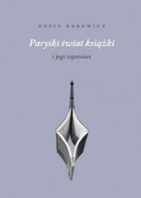 Paryski świat książki i jego tajemnice. - okładka książki