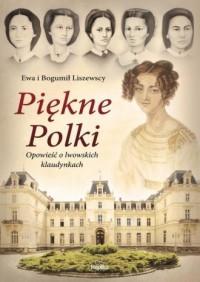 Piękne Polki. Opowieść o lwowskich - okładka książki