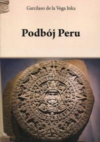 Podbój Peru - okładka książki